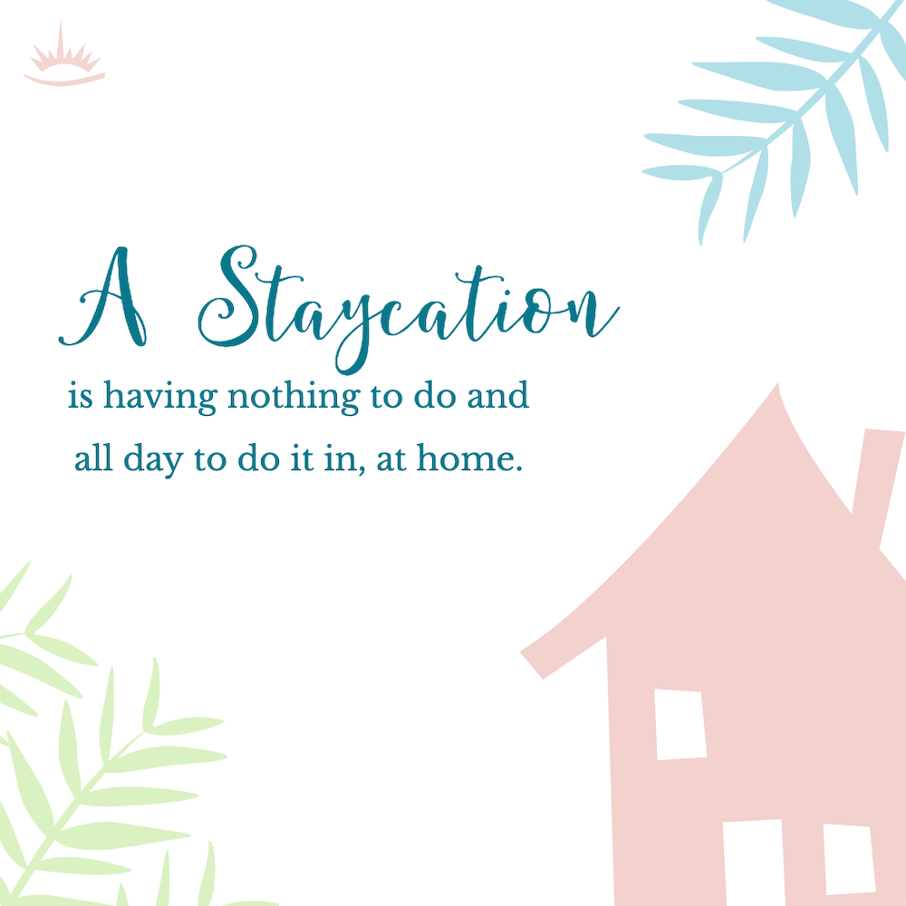 staycation quote
