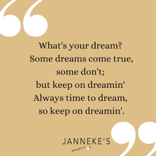 dromen dagdromen quote what's your dream?