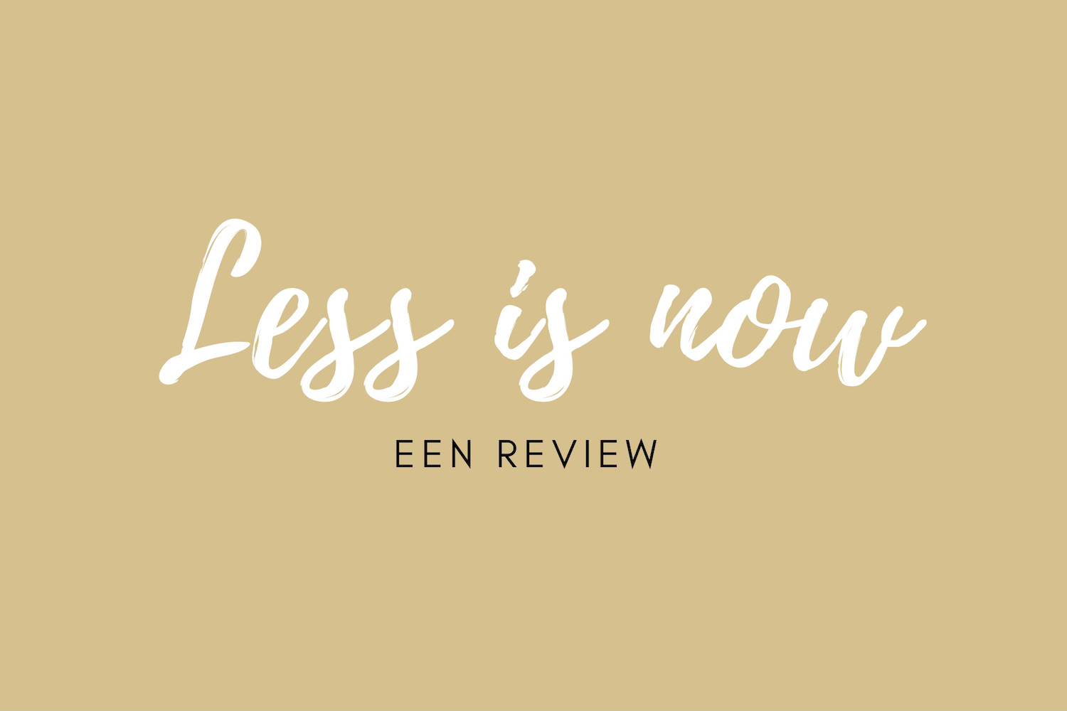less is now documentaire minimalisme review