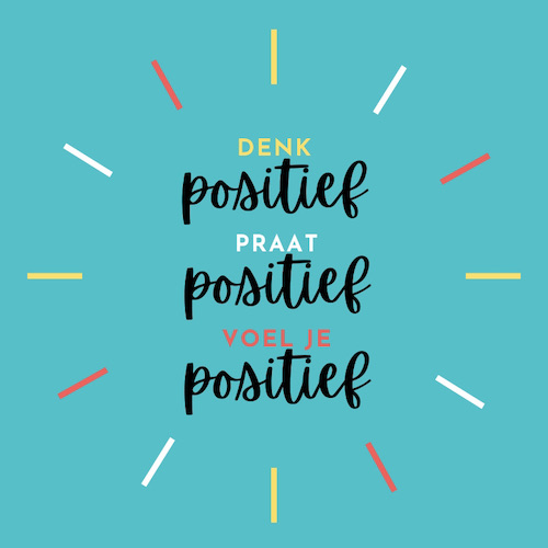 positiviteit quote jannekeswereld.nl