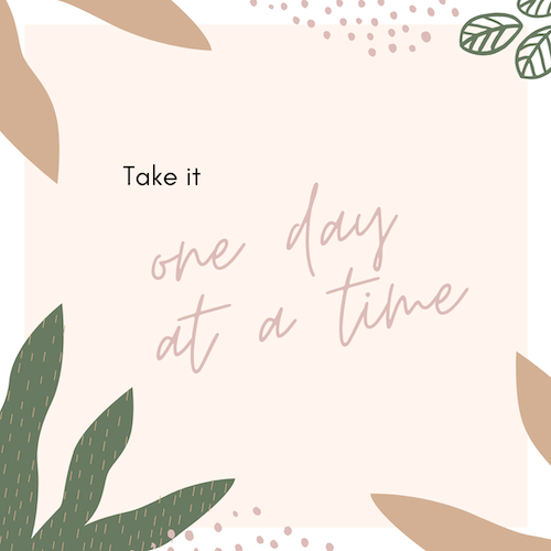 weekend favorieten quote one day at a time