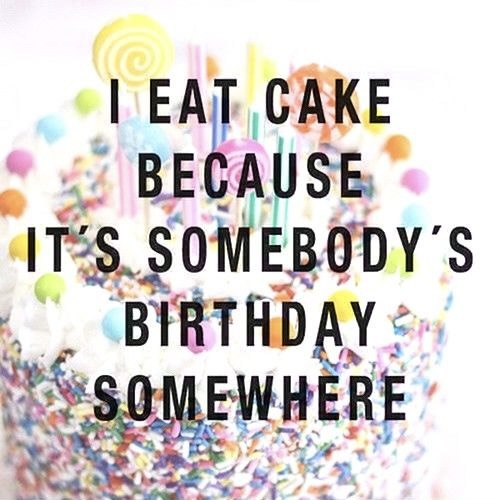 cake verjaardag quote
